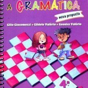 Descobrindo a Gramática - Nova Proposta - 4ª Série - 5º Ano