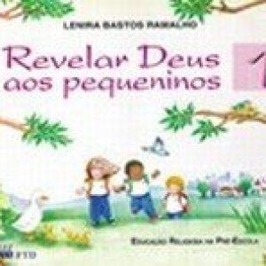 Revelar Deus aos Pequeninos 1 - Pré-escola