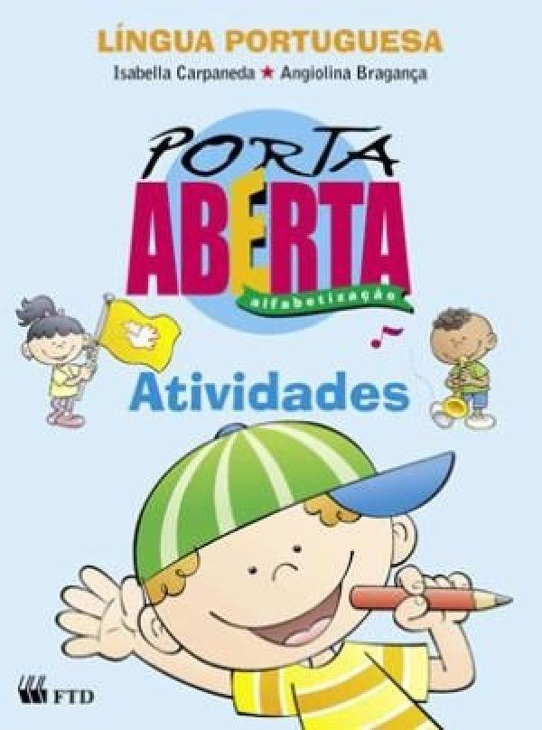 Porta Aberta - Língua Portuguesa - Alfabetização - Atividades - 1º Ano