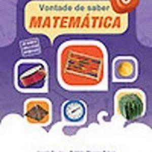 Vontade de Saber Matemática - 6º Ano - Nova Ortografia