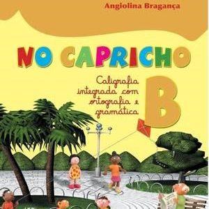 No Capricho - Caligrafia Integrada Com Ortografia e Gramática - B