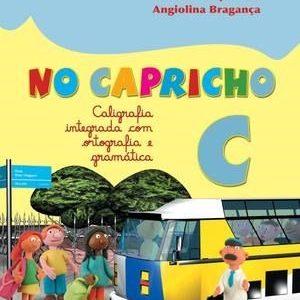 No Capricho - Caligrafia Integrada Com Ortografia e Gramática - C - Consumível