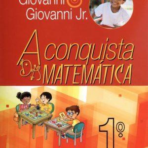 A Conquista Da Matemática - 1º Ano - Nova Ortografia