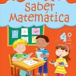 Saber Matemática - 4º Ano - 3ª Série