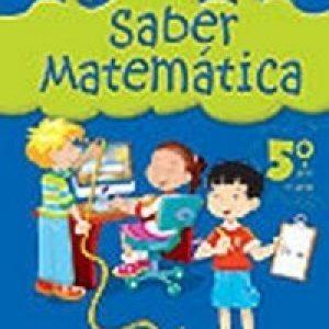 Saber Matemática - 5º Ano - 4ª Série