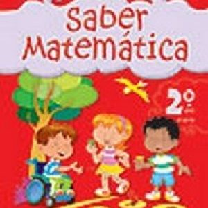 Saber Matemática - 2º Ano - 1ª Série