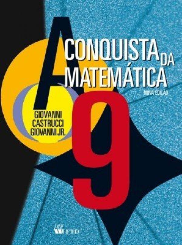 A Conquista da Matemática - 9º Ano - 8ª Série
