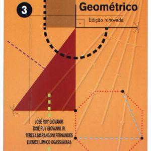Edição antiga - Desenho Geométrico - Vol. 3 - 8º Ano / 7ª Série - 1ª Ed. 2010