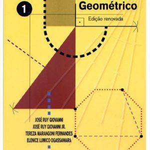 Edição antiga - Desenho Geométrico - Vol. 1 - 6º Ano / 5ª Série - 1ª Ed. 2010