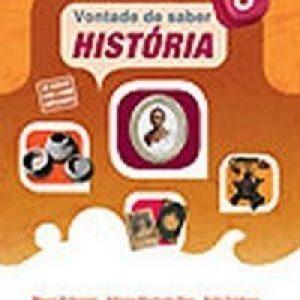 Vontade de Saber História - 8º Ano - Nova Ortografia