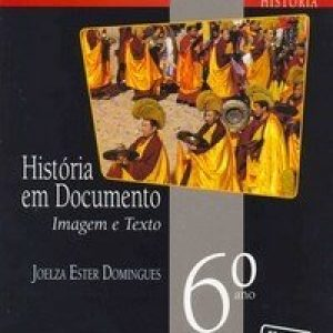 História Em Documento - Imagem e Texto - 6º Ano - Nova Ortografia