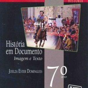 História Em Documento - Imagem e Texto - 7º Ano - Nova Ortografia