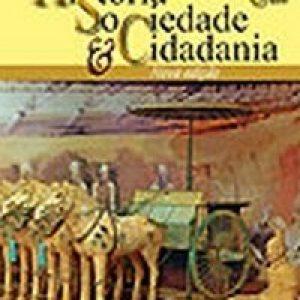 História - Sociedade & Cidadania - 6º Ano - 5ª Série - De Acordo com a Nova Ortografia
