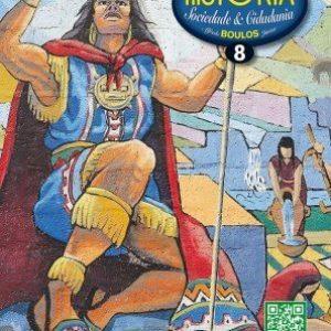 História - Sociedade & Cidadania - 8º Ano - 7ª Série - Edição Reformulada