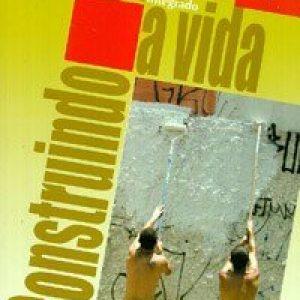 Construindo a Vida - 4 Série - Consumível Brochura