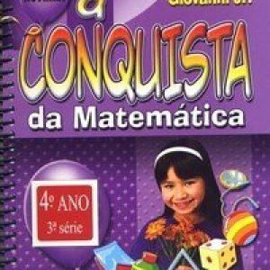 A Conquista da Matemática - A + Novinha - 3ª Série 4º Ano