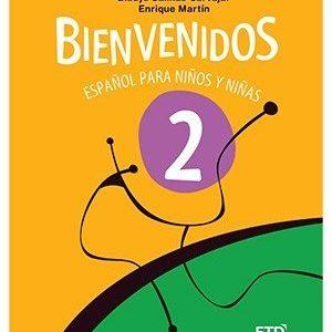 Bienvenidos - Español Para Niños Y Niñas - 2º Ano
