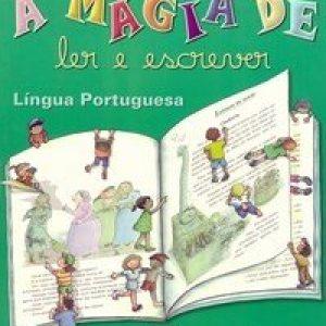 A Magia de Ler e Escrever 2ª Série - Língua Portuguesa