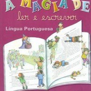 A Magia de Ler e Escrever 3ª Série - Língua Portuguesa