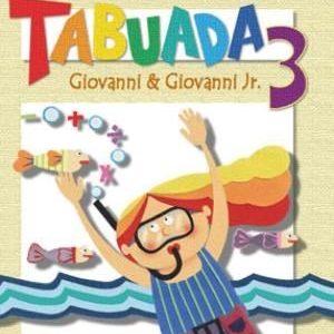 Nós e A Tabuada 3 - 4º Ano - 3ª Série - Ed. Reformulada