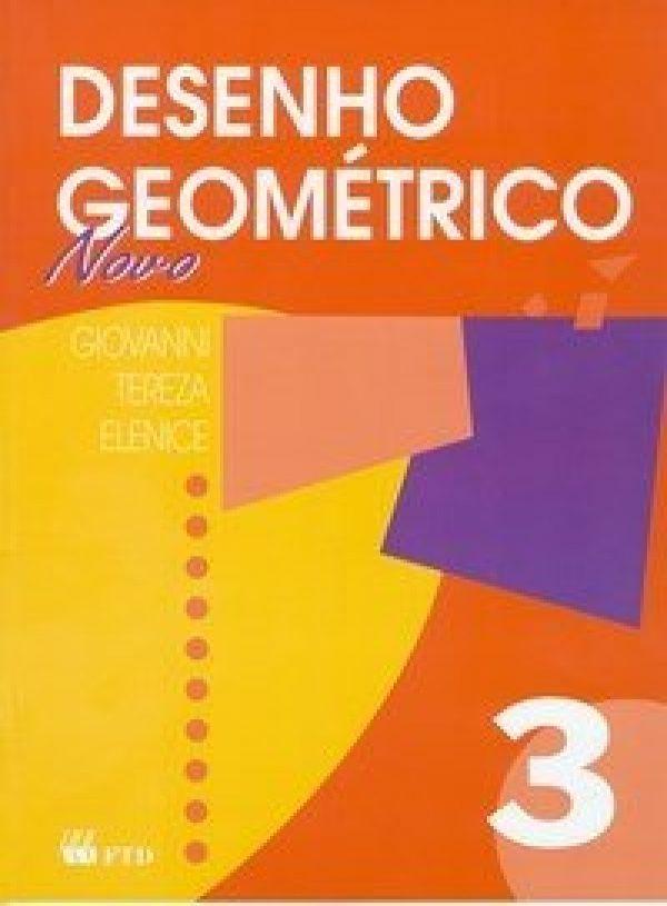 Desenho Geométrico 3 - 7ª Série - Não Consumivel - Novo