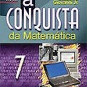 A Conquista da Matemática - A + Nova - 7ª Série