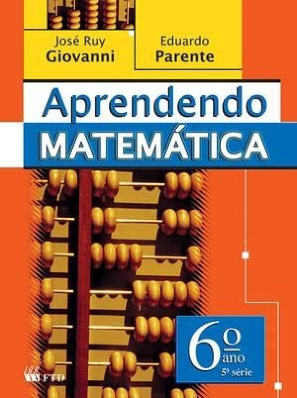 Aprendendo Matemática - 6º Ano - 5ª Série - Ed. Renovada
