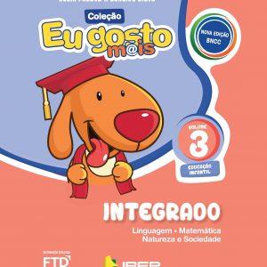 EU GOSTO MAIS INTEGRADO VOLUME 2 - ED. INFANTIL