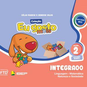 EU GOSTO MAIS INTEGRADO VOLUME 1 - ED. INFANTIL
