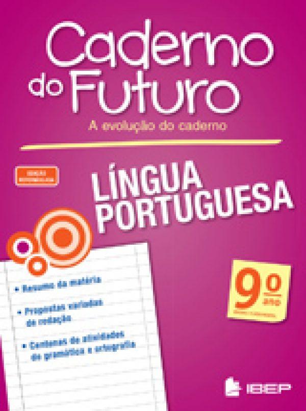 CADERNO DO FUTURO LÍNGUA PORTUGUESA - 9º ANO
