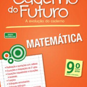 CADERNO DO FUTURO MATEMÁTICA - 9º ANO