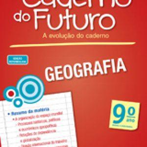 CADERNO DO FUTURO GEOGRAFIA - 9º ANO