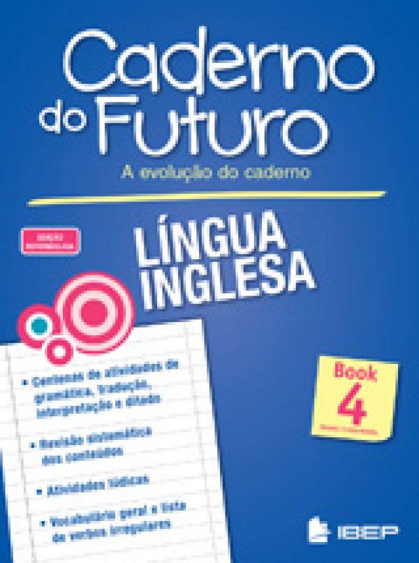 CADERNO DO FUTURO LÍNGUA INGLESA - BOOK 4