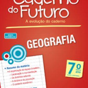 CADERNO DO FUTURO GEOGRAFIA - 7º ANO