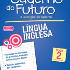 CADERNO DO FUTURO LÍNGUA INGLESA - BOOK 2