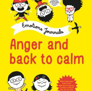 Emotions journals: anger and back to calm.