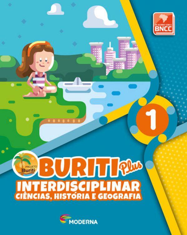 Buriti Plus - Interdisciplinar - Ciências, História e Geografia - 1ºano